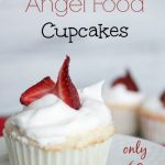 These Angel Food Cupcakes are easy to make and only 60 calories each! They will ...