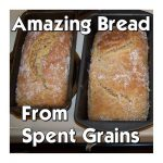 Amazing (and easy!) Bread from spent grain - Brewing - #of ...