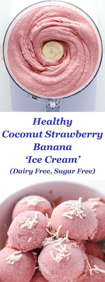 """Healthy Coconut Strawberry Banana """"Ice Cream"""" made Dairy Free! This is so smooth…"""