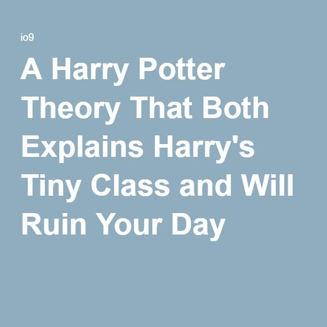 A Harry Potter Theory That Both Explains Harry's Tiny Class and Will Ruin Yo…