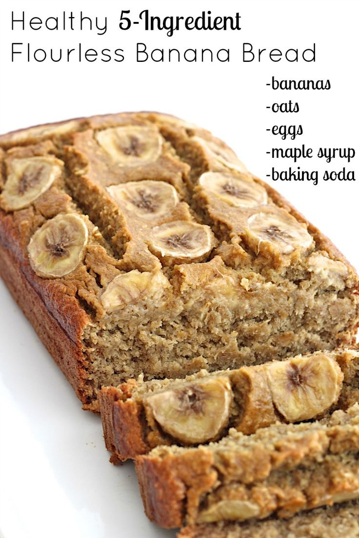 Healthy 5-Ingredient Flourless Banana Bread. Oats, eggs, maple syrup, baking sod…