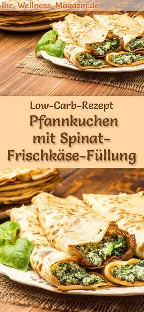 Low carb recipe for pancakes with spinach and cream cheese filling: Carbohydrate …
