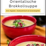 Oriental broccoli soup with ginger, coconut and pomegranate | Vegan recipe ...