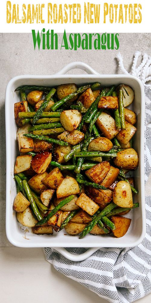 Balsamic Roasted New Potatoes With Asparagus – All About Health Food Recipes – A…