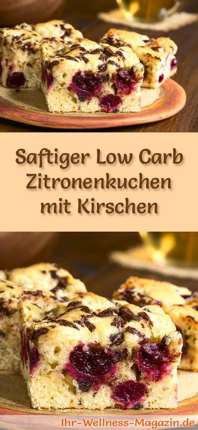 Recipe for a low carb lemon cake with cherries – low carbohydrate, kalori …