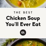 The BEST chicken soup you'll ever eat is the best homemade nourishing health...