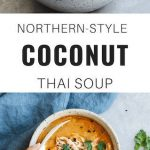 This Northern-Style Coconut Thai Soup can be made vegan and gluten-free. Talk ab...