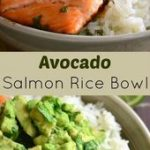 Avocado Salmon Rice Bowl. Beautiful honey, lime, and cilantro flavors come toget...