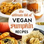 The Ultimate List of Healthy Vegan Pumpkin Recipes | This is the ultimate roundu...