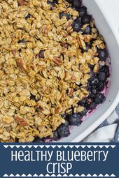 This Healthy Blueberry Crisp recipe is gluten/dairy free, and sweetened with jus…