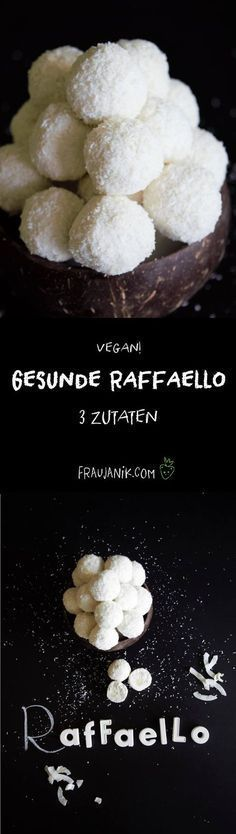 healthy raffaellos are made super fast and you only need 3 basic ingredients …